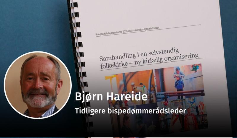 UTREDNING: Bjørn Hareide er forundret over bispedømmerådene ikke i større grad er vurdert som arbeidsgivermyndighet for alle ansatte i bispedømmet, i reformarbeidet til DNK.