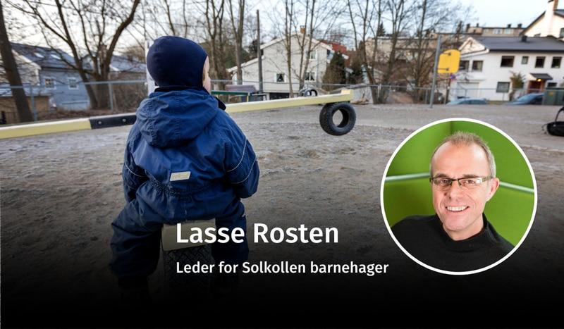 BEKYMRET: – SV og Rødt ønsker ikke at private skal kunne drive barnehage, skriver Lasse Rosten, som er bekymret for fremtiden til kristne og private barnehager etter at de rødgrønne partiene fikk flertall.